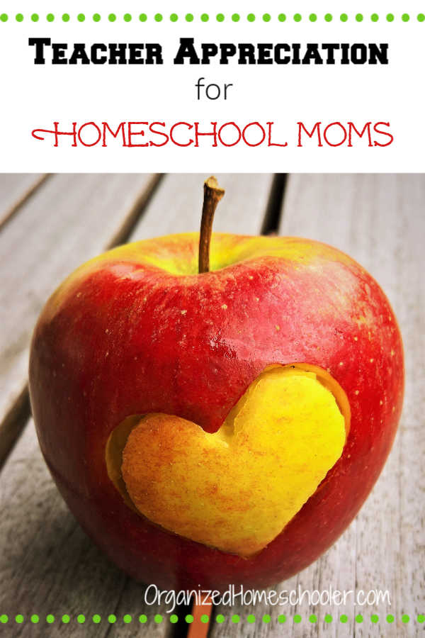 Check out these Teacher Appreciation for homeschool moms ideas.