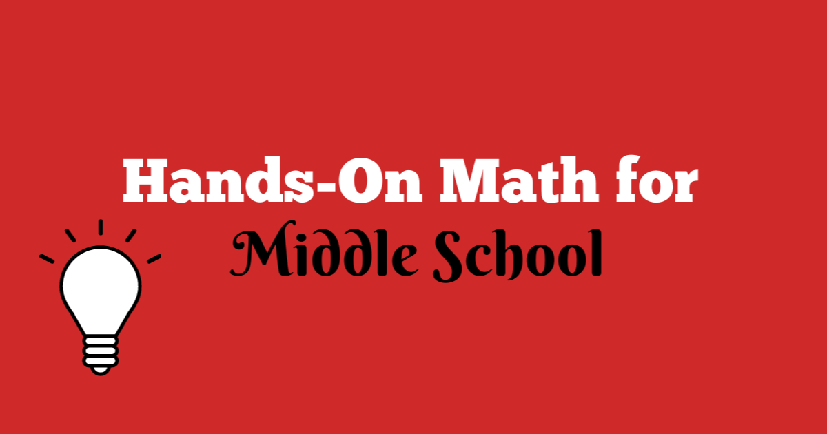 Hands-on Math for Middle school written on red background with a light bulb in the corner