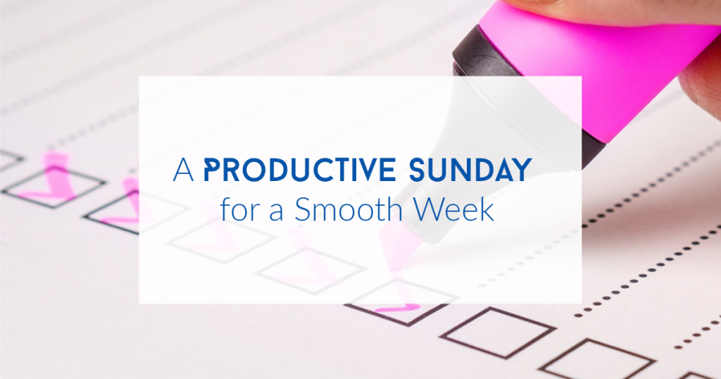 A productive Sunday for a smooth week written over a checklist