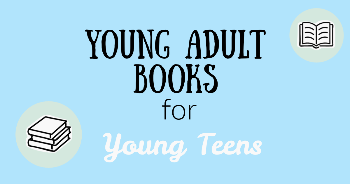 Young adult books for young teens written on a light blue background with small books in the corners