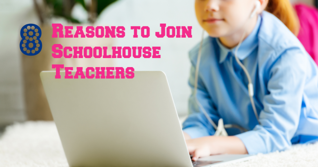 Girl on her computer with 8 reasons to join Schoolhouse Teachers overlay