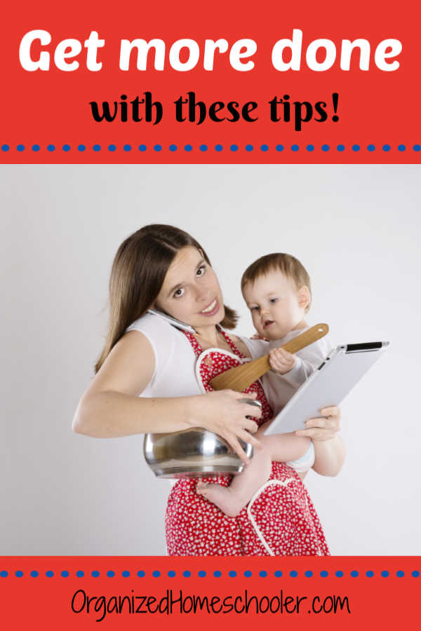 Check out these tips on how to get more done each day with these tips from a working homeschool mom.
