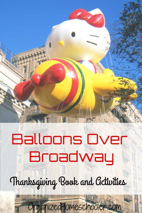 Add these Balloons Over Broadway activities to your Thanksgiving activities. Read the book and complete the fun educational activities to teach your kids all about the history of the Macy's Thanksgiving Day Parade.