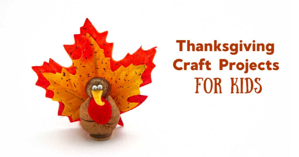 Thanksgiving craft projects for kids written next to a leaf turkey