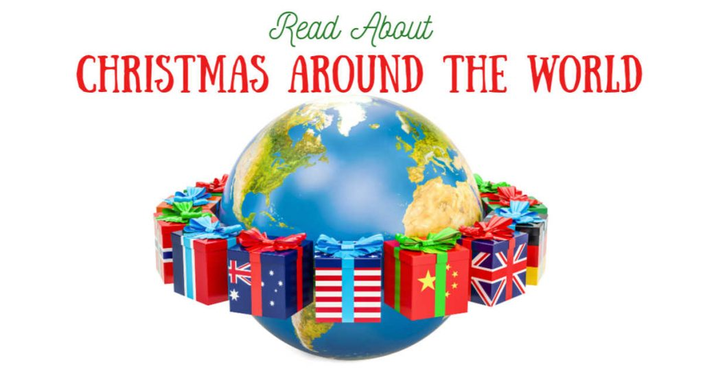Read About Christmas Around the World written above a globe surrounded by wrapped gifts