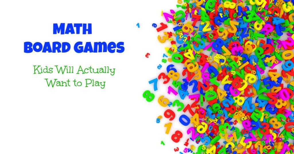 Math board games kids will actually want to play, written next to a pile of numbers.