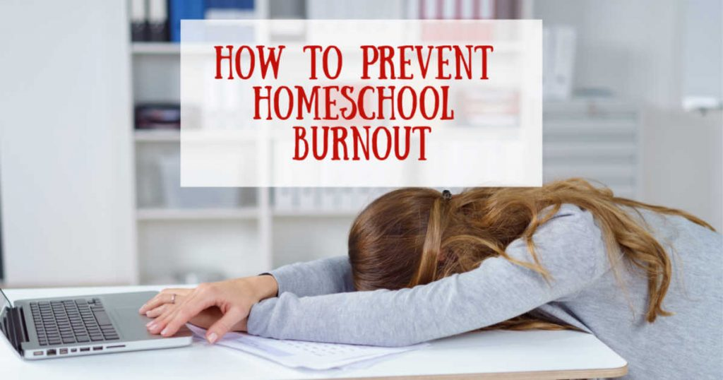 How to prevent homeschool burnout written above a tired mom