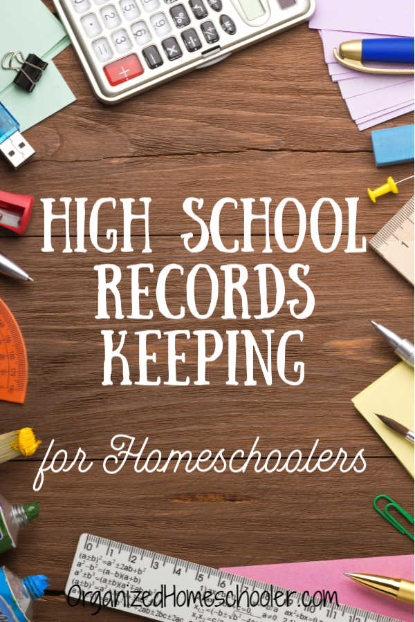 Keeping high school records for homeschoolers doesn't have to be complicated! The trick is to begin in ninth grade. #homeschool #highschool #homeschoolorganization #organizedhomeschooler