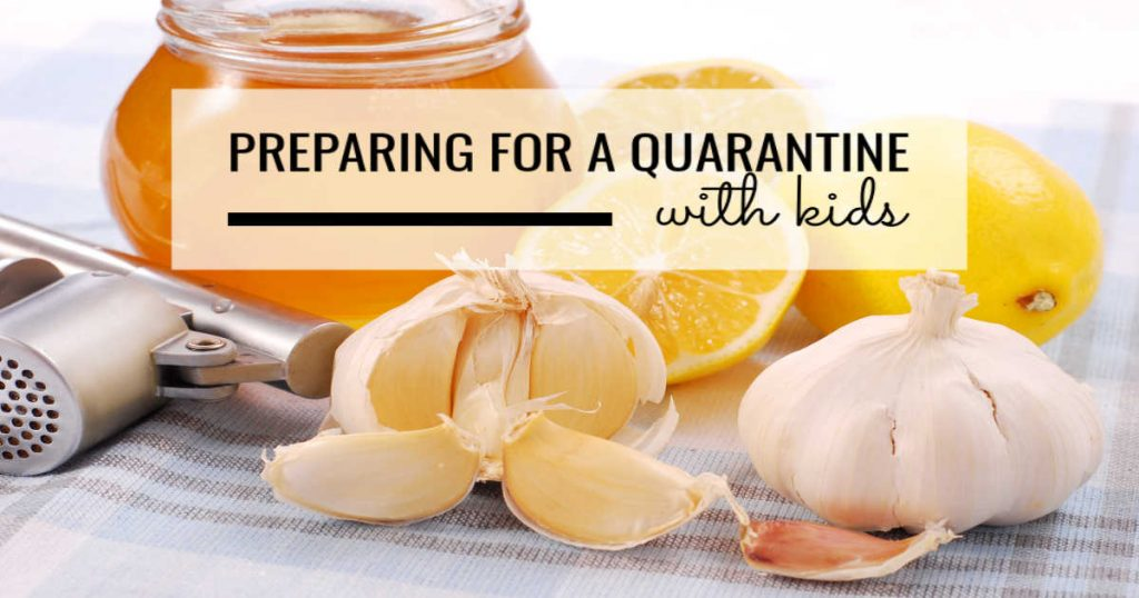 preparing for a quarantine with kids