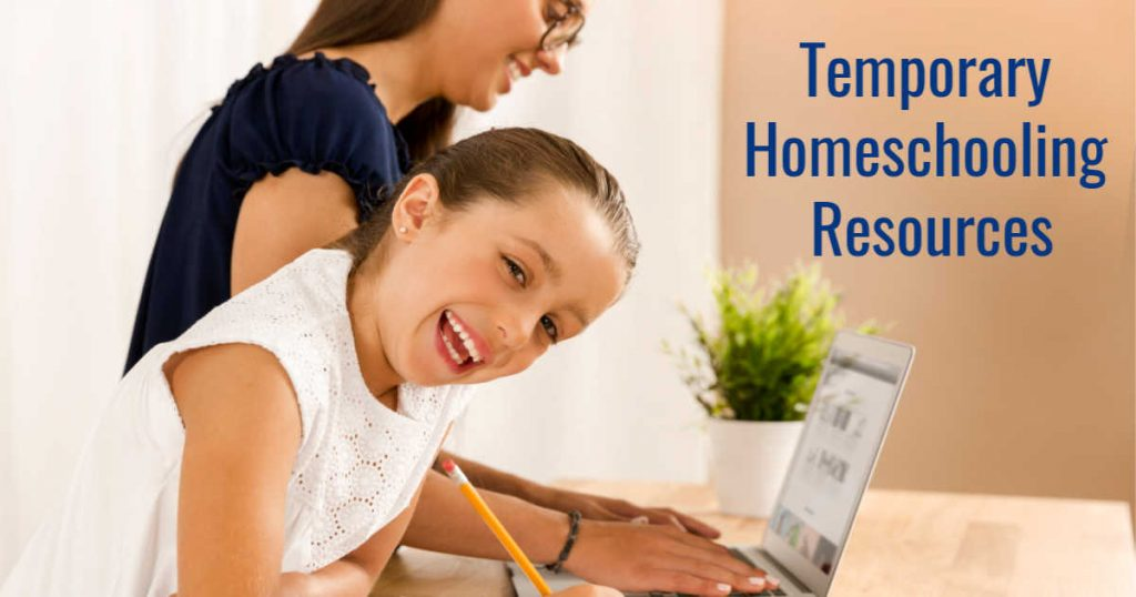 Temporary Homeschooling Resources